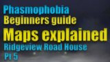 Phasmophobia Maps explained I Ridgeview road house I Phasmophobia beginners guide Pt. 5 (PCVR)