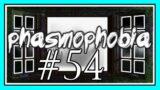 KEEP IT SYMMETRICAL in PHASMOPHOBIA #54