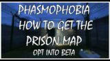 Phasmophobia How to Play The Prison Map – New Prison Map – How to find Prison Map