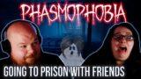 GHOST KAREN IS COMING!!!   PHASMOPHOBIA w/ FRIEND [#3]