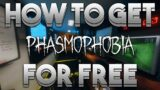 How To Get Phasmophobia For FREE On PC