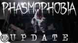 PHASMOPHOBIA Update!  Smarter, Deadlier, SCARIER | GFN Thursdays Variety Stream!