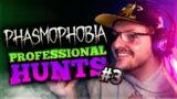 Phasmophobia Professional Hunts | Part #3 ft. TheTruePetal & WolfoInABox