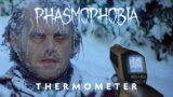 Thermometer Changes – What to Expect From the Beta – Phasmophobia