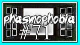 HES SO LOST in PHASMOPHOBIA #71