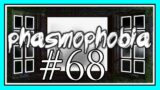 OH DONNA! in PHASMOPHOBIA #68