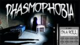 ON A ROLL AT THE ASYLUM | Phasmophobia Gameplay | 227
