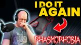 This MAY Have Been My Fault… (Phasmophobia)