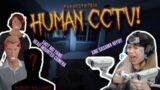 Human CCTV on Phasmophobia